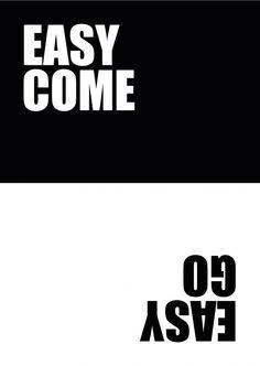 Easy come easy go | 180° | Echte Postkarten online versenden | MyPostcard.com
