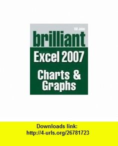 Brilliant Microsoft Excel 2007 Charts and Graphs (Brilliant Excel Solutions) (9780273714040) Bill Jelen, Michael Alexander , ISBN-10: 027371404X  , ISBN-13: 978-0273714040 ,  , tutorials , pdf , ebook , torrent , downloads , rapidshare , filesonic , hotfile , megaupload , fileserve