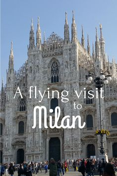 What to do in Milan Italy on a flying visit, including culture, coffee and pizza