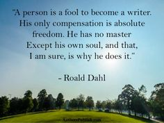 don't like this guy, but I love his books, and this quote is so true