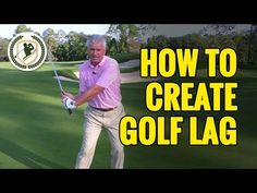 GOLF LAG DRILLS - HOW TO CREATE LAG IN THE GOLF SWING - YouTube