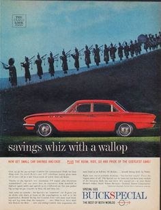 """Description: 1961 BUICK vintage magazine advertisement """"savings whiz with a wallop ... Buick Special (1961 model year)"""" -- Now get small car savings and ease ... plus the room, ride, go and pride of the costliest cars! -- Size: The dimensions of the full-page advertisement are approximately 10.5 inches x 13.5 inches (26.75 cm x 34.25 cm). Condition: This original vintage full-page advertisement is in Excellent Condition unless otherwise noted."""