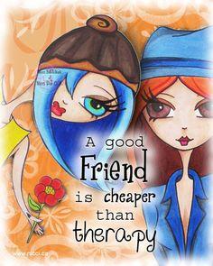 Greeting Card by a Glitzy Gal ... Friend therapy by NicciDotCA, $3.85