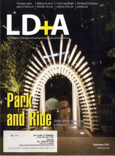 LD+A. Lighting design and application Vol.43/Nº9. September 2013. Park and Ride. Biblioteca: http://kmelot.biblioteca.udc.es/record=b1179790~S1*gag