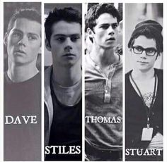 Dylan O'Brien challenge #1: Dave (The First Time), Stiles (Teen Wolf), Thomas (Maze Runner), or Stuart (The Internship)?