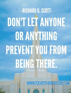 Don't let anyone or anything prevent you from being there (and its the gilbert temple!)