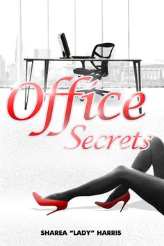 """Kindle FREE Day:   July 1      ~~ Office Secrets ~~   Come inside the pages of """"Office Secrets,"""" and discover the mystery."""