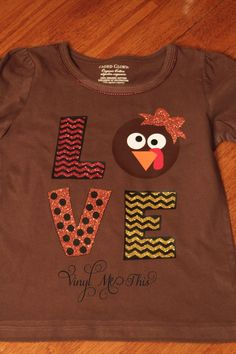 "heat transfer vinyl "" turkey love"" shirt"
