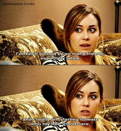 "Let's count how many times Lauren Conrad says the words ""good"" or ""friends""..seriously this should be a drinking game"
