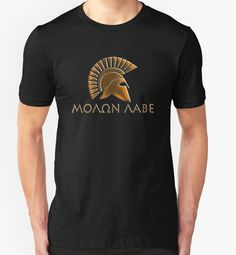 'Spartan warrior - Molon lave and come back with your shield or on it' T-Shirt by augustinet Spartan Clothing, Men's Clothing, Warrior Outfit, Spartan Warrior, Hip Hop Outfits, Tshirt Colors, Old School, Classic T Shirts, Pose