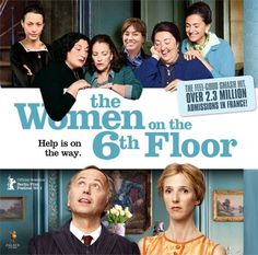 The Women on the 6th Floor - a sweet film about a man who discovers there is more to life than he had thought. In French.
