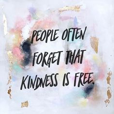 """3,023 Likes, 5 Comments - Sarah Gluck (@sarahgluck) on Instagram: """"guess what?! it costs $0.00 to be a kind person. """""""