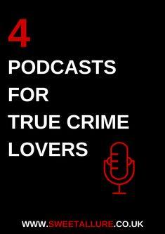 c4cacd485cdd True crime podcasts true crime killers serial killers podcasts last podcast  on the left sword and