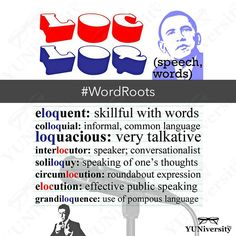 "The word roots LOC/LOQ (speech words) can be found in common words such as ""eloquent"" ""colloquial"" ""loquacious"" ""interlocutor"" ""soliloquy"" ""circumlocution"" ""elocution"" and ""grandiloquence."" #vocabulary #wordroots #loq #loc #english #sat #testprep #writing #talking"