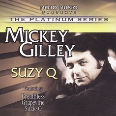 Suzy Q by Mickey Gilley (CD, 2004, Mojo Music (Independent))  | eBay