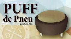 DIY - PUFF DE PNEU- FAMÍLIA DIY - DO LIXO AO LUXO