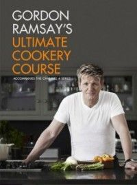 Gordon Ramsay's Ultimate Cookery Course   Learn how to cook 100 simple, accessible and modern recipes to stake your life on.