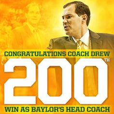 Baylor Basketball - Coach Drew 200 Win Graphic