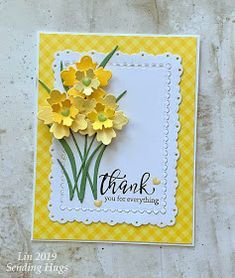 Sending Hugs: Daffodil Thanks It's March, the month of daffodils. They are such a happy flower and represent this season perfectly! Leaf Cards, Pretty Cards, Greeting Cards Handmade, Handmade Easter Cards, Handmade Thank You Cards, Flower Cards, Scrapbook Cards, Homemade Cards, Stampin Up Cards