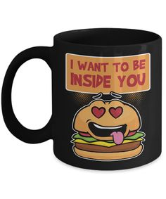 Now available on our store: I Want To Be Insi.... Check it out now! http://misopunny.com/products/i-want-to-be-inside-you-funny-food-burger-home-office-coffee-mug-tea-cup?utm_campaign=social_autopilot&utm_source=pin&utm_medium=pin