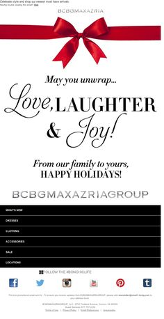 BCBG MAX AZRIA - From our family to yours! Wishing you a HAPPY HOLIDAY