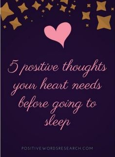 5 Positive Thoughts Your Heart Needs Before Going To Sleep