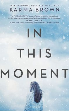 <i>In This Moment</i>, Karma Brown