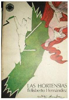 Las Hortensias Felisberto Hernández, 1940 Uruguay
