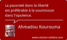 Citation Liberté & Pauvreté (Ahmadou Kourouma)