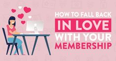 How to Fall Back in Love with Your Membership Spending Time With You, Falling Back In Love, Fall Back, Fun Challenges, Second Best, Getting To Know You, First They Came, Motivate Yourself, Big Picture