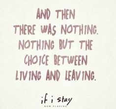 143 Best If I Stay Quotes Images If I Stay If I Stay Movie Stay