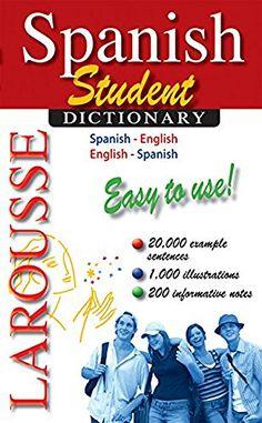 Larousse Student Dictionary Spanish-English/English-Spanish (Spanish and English Edition), http://www.amazon.com/dp/2035410142/ref=cm_sw_r_pi_awdm_x_qIj7xbRQY3VZ2