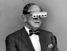 The Father of Google Glasses Hugo Gernsback,watching TV on his Television Glasses, 1963.