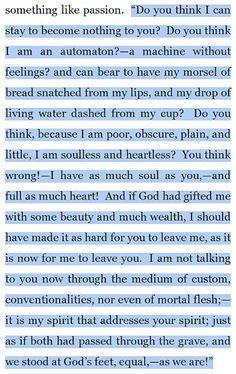 Jane Eyre (mi cita preferida de uno de mis libros favoritos; nunca me cansaré de releerlo!)