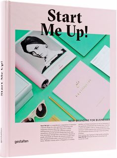 Start Me Up! is a compendium of innovative corporate design for a new generation