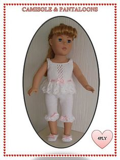 Available from http://www.ravelry.com/patterns/library/camisole--pantaloons-for-18-american-girl--gotz-dolls