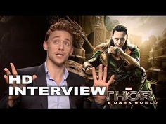 Thor 2: The Dark World: Tom Hiddleston Official Movie Interview -  even if he would be talking about socks i could still listen to him all day long ^.^