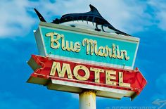 blue marlin motel Beautiful Vintage Sign Photography by Bill Rose Vintage Neon Signs, Vintage Florida, Old Signs, Beach Signs, Googie, Retro Design, Vintage Photography, Rose Photography, Illustration