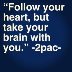 Tupac quote I forgot to take my brain with me , obviously. Tupac Quotes, Rapper Quotes, True Quotes, Great Quotes, Quotes To Live By, Motivational Quotes, Inspirational Quotes, Tupac Lyrics, Thug Life Quotes