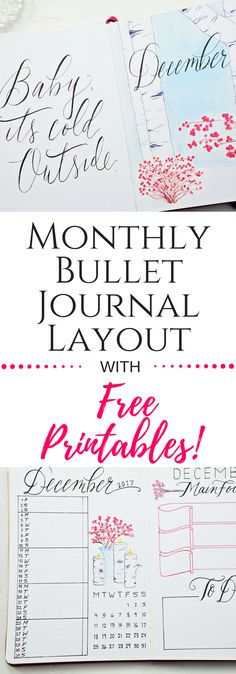 December Bullet Journal monthly layout with 6 free printables!