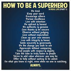 Be a super hero -