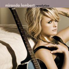 Miranda Lambert. Revolution.