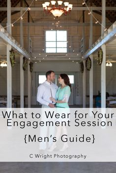 What to Wear for Your Engagement Session--for men