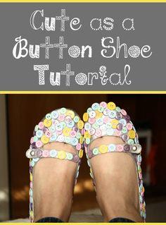 """""""Cute as a Button"""" Shoe Tutorial"""