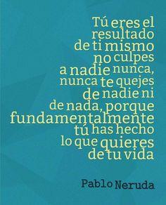 ―Pablo Neruda