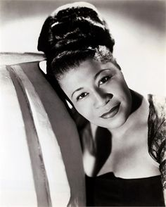 Ella Fitzgerald:One of the most beautiful voices in history.