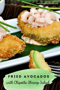 Crunchy, creamy Fried Avocados with an easy to follow recipe and step by step photos. Oh! Don't forget the creamy Chipotle Shrimp Salad on top! #friedavocado #avocadofries #avocadosalad #superbowlfood
