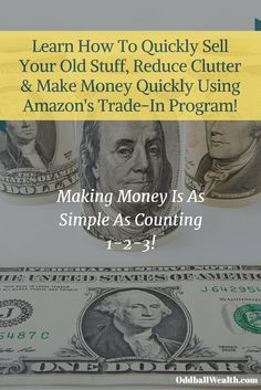 Learn How To Easily Sell Your Old Stuff, Reduce Clutter and Make Money Fast Using Amazon's Trade-In Program!  You probably have many used items that you no longer use that just take up space. Selling your used items is an excellent way to make money online.The easiest & most convenient way to sell things is by using Amazon's Trade-In Program.  Learn more at http://oddballwealth.com/make-money-online-amazon-trade-in-program/   #MakeMoneyOnline #Sell #PersonalFinance  #FinancialFreedom #Wealth…