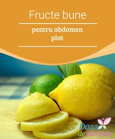 Fruits for a Flat Tummy – Health Dose Maricica Slăbit Good fruit # for the belly After a … Cardio, Best Fruits, Muffin Top, Flat Tummy, Abdomen Plat, Workout, Health, Health And Wellness, Varicose Veins
