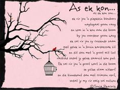 Afrikaanse Inspirerende Gedagtes & Wyshede: As ek kon. Son Quotes, Wise Quotes, Funny Quotes, Inspirational Quotes, Will You Be My Bridesmaid Gifts, Afrikaans Quotes, Special Words, Wedding Quotes, Printable Quotes